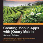 Review for Creating Mobile Apps with jQuery Mobile – Second Edition
